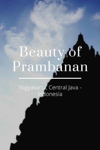 Beauty of Prambanan Yogyakarta, Central Java - Indonesia