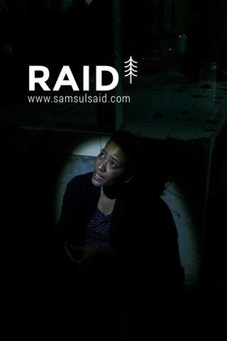 RAID www.samsulsaid.com