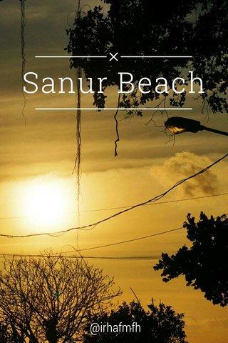 Sanur Beach @irhafmfh