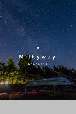 Milkyway Goodness