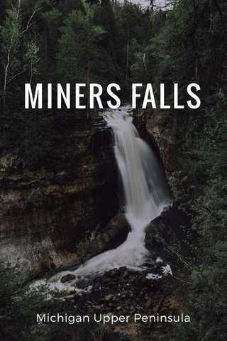 MINERS FALLS Michigan Upper Peninsula