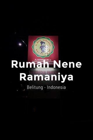 Rumah Nene Ramaniya Belitung - Indonesia