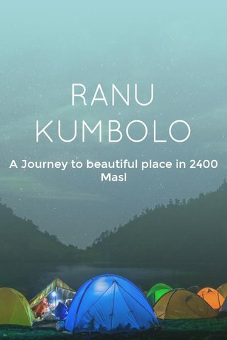 RANU KUMBOLO A Journey to beautiful place in 2400 Masl