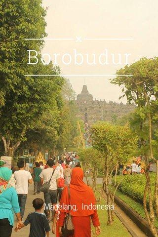 Borobudur Magelang, Indonesia