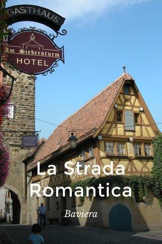 La Strada Romantica Baviera