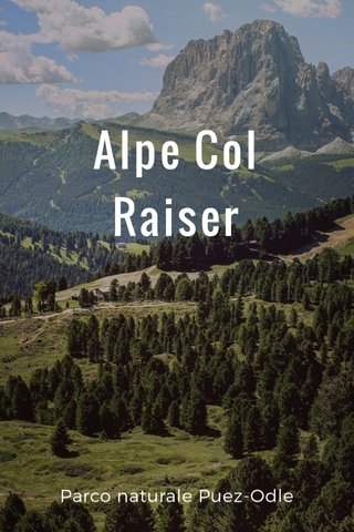 Alpe Col Raiser Parco naturale Puez-Odle