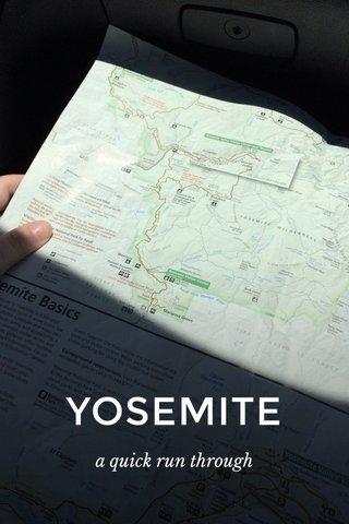 YOSEMITE a quick run through