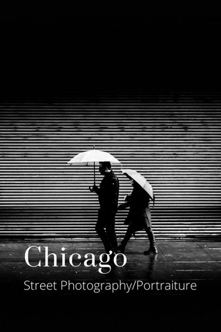 Chicago Street Photography/Portraiture