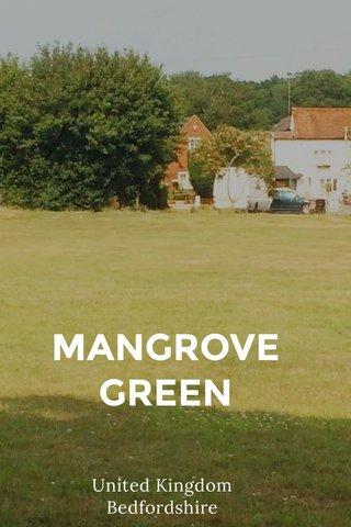MANGROVE GREEN United Kingdom Bedfordshire