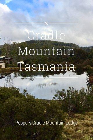 Cradle Mountain Tasmania Peppers Cradle Mountain Lodge