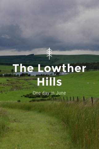 The Lowther Hills One day in June