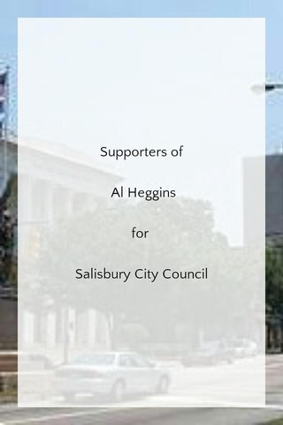 Supporters of Al Heggins for Salisbury City Council