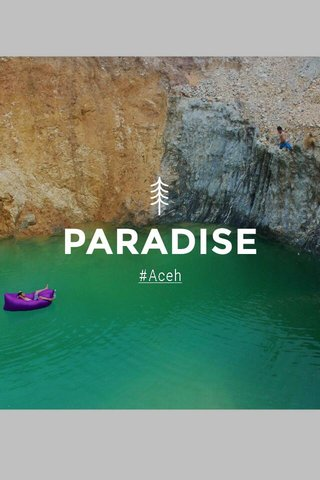 PARADISE #Aceh