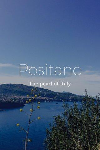 Positano The pearl of Italy