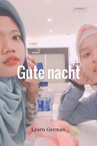 Gute nacht Learn German