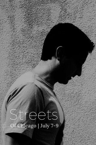 Streets Of Chicago | July 7-9