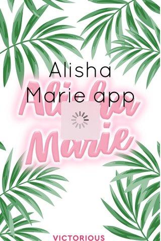 Alisha Marie app