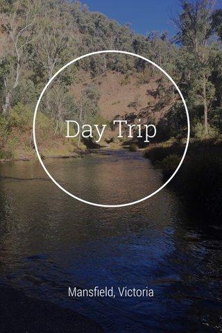 Day Trip Mansfield, Victoria