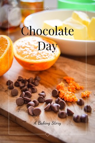 Chocolate Day A Baking Story