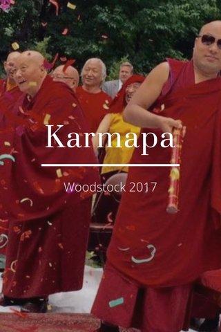 Karmapa Woodstock 2017