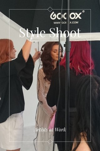 Style Shoot Artists at Work