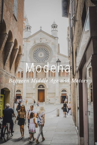 Modena Between Middle Age and Motors