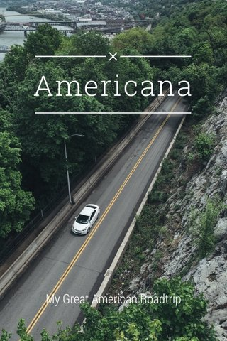 Americana My Great American Roadtrip
