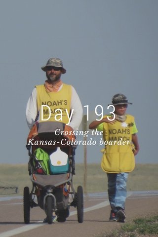 Day 193 Crossing the Kansas-Colorado boarder