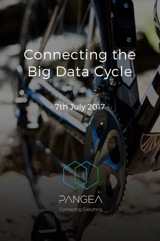 Connecting the Big Data Cycle - 7th July 2017 -