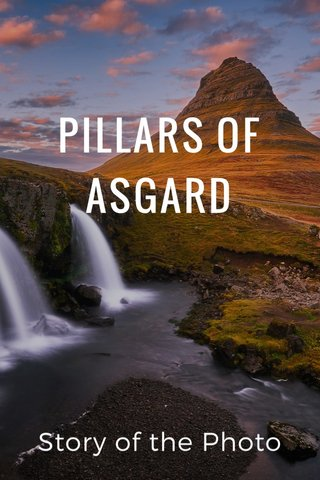 PILLARS OF ASGARD Story of the Photo