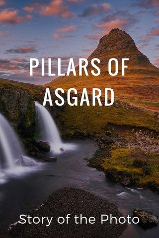 PILLARS OF ASGARD Story of the Photo