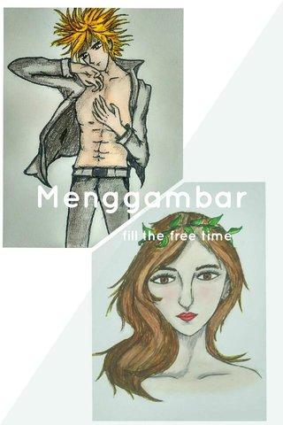Menggambar fill the free time