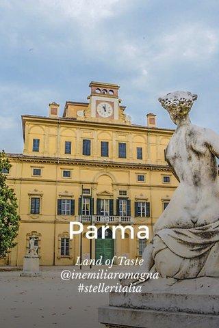 Parma Land of Taste @inemiliaromagna #stelleritalia
