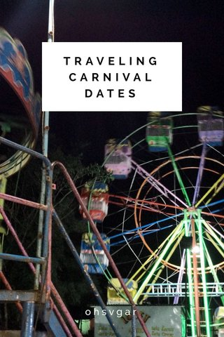 TRAVELING CARNIVAL DATES ohsvgar