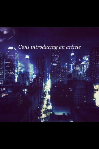 Cons introducing an article