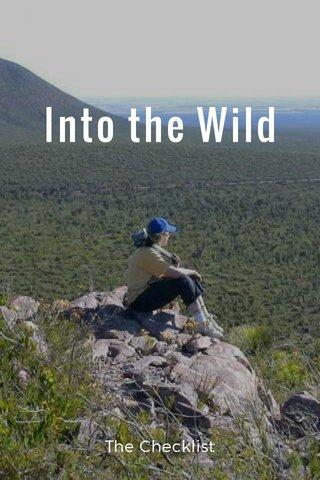 Into the Wild The Checklist