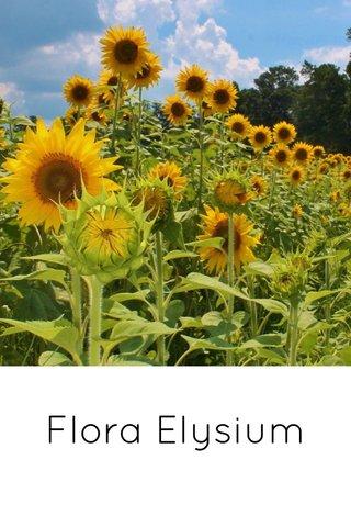 Flora Elysium