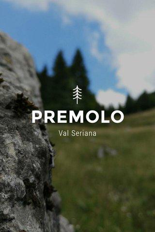 PREMOLO Val Seriana