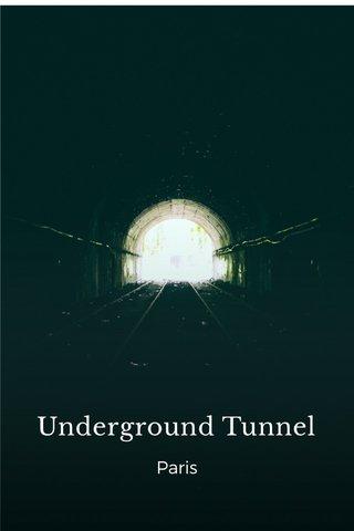 Underground Tunnel Paris
