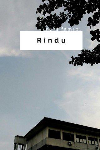 Rindu nursifamrp_