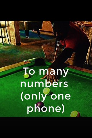 To many numbers (only one phone)