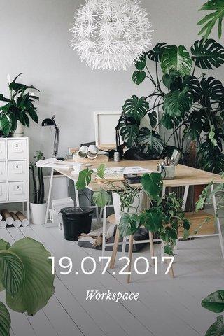 19.07.2017 Workspace