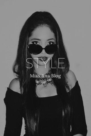 STYLE Miss Ana Blog
