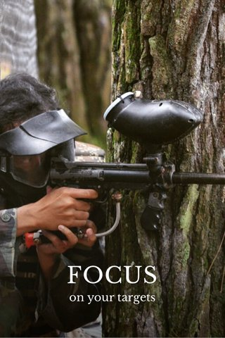 FOCUS on your targets