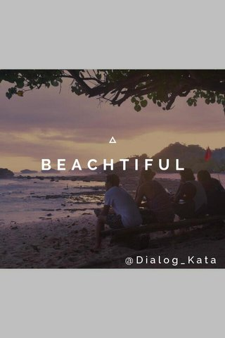 BEACHTIFUL @Dialog_Kata