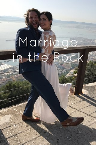 Marriage in the Rock