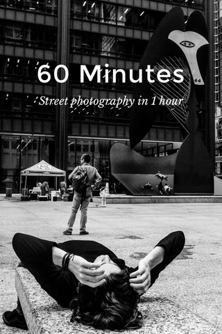 60 Minutes Street photography in 1 hour