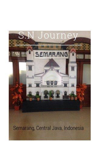 S.N Journey Semarang, Central Java, Indonesia