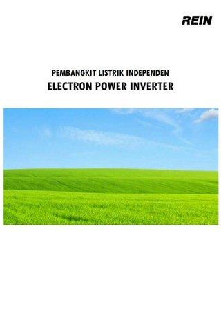 PEMBANGKIT LISTRIK INDEPENDEN ELECTRON POWER INVERTER (EPI)