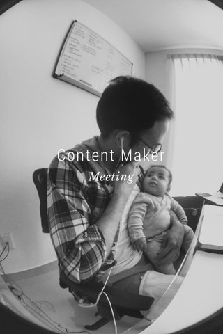Content Maker Meeting